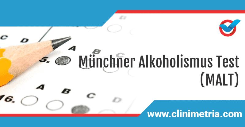 Münchner Alkoholismus Test (MALT)