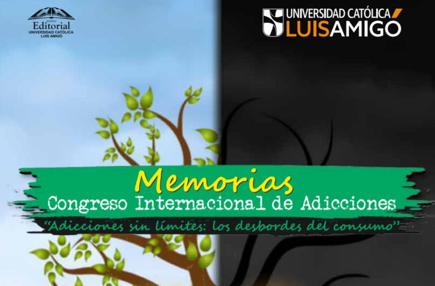 Memorias, congreso internacional de adicciones