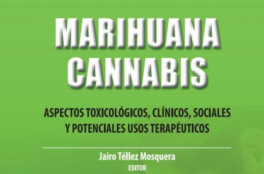 Marihuana Cannabis. Aspectos toxicológicos, clínicos, sociales y potenciales usos terapéuticos.